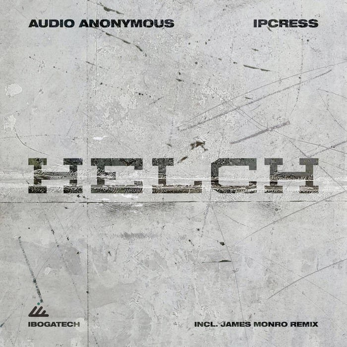 IBOGATECH - AUDIO ANONYMOUS, IPCRESS - Helch