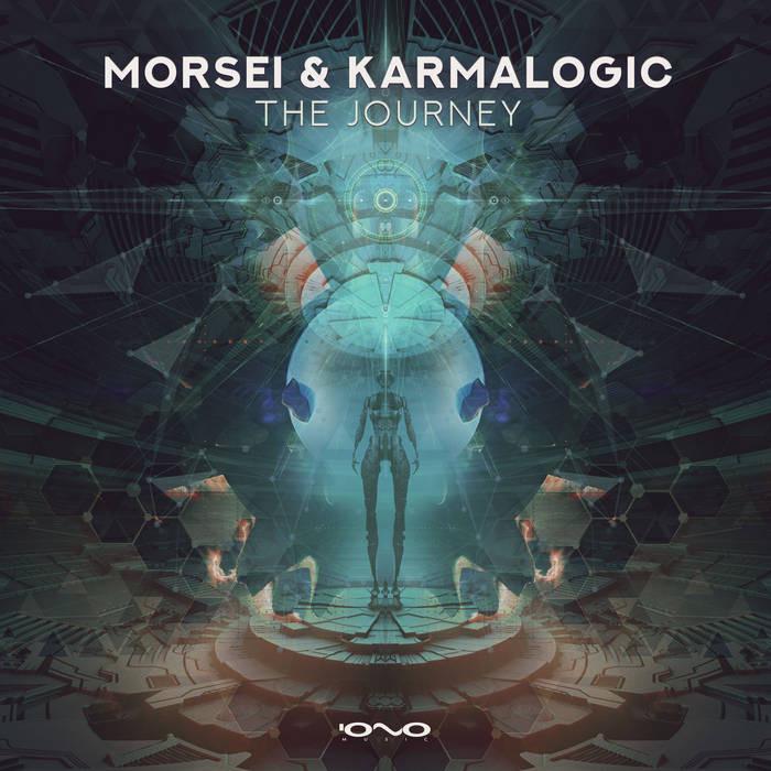 Iono Music - MORSEI & KARMALOGIC - The Journey