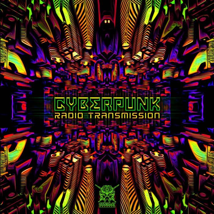 Cyberbay Records - FRINGE, CRANIUM DRILL (CYBERPUNK) - Radio Transmission