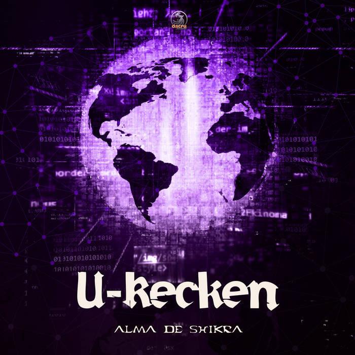 Dacru Records - U-RECKEN - Alma De Shikra