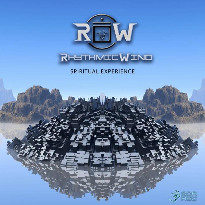 Goa Records - RHYTHMIC WIND - Spiritual Experience