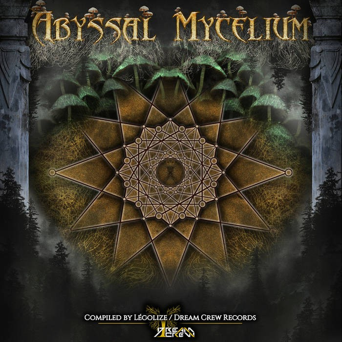 Dream Crew Records - .Various - Abyssal Mycelium