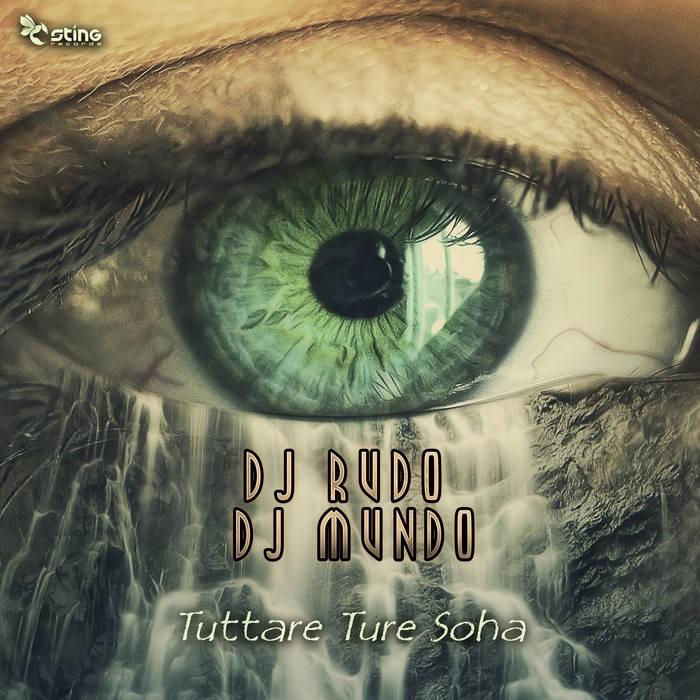 Sting Records - DJ RUDO, DJ MUNDO - Tuttare Ture Soha
