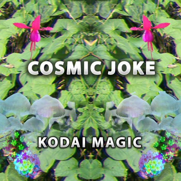 Active Meditation Music - COSMIC JOKE - Kodai Magic