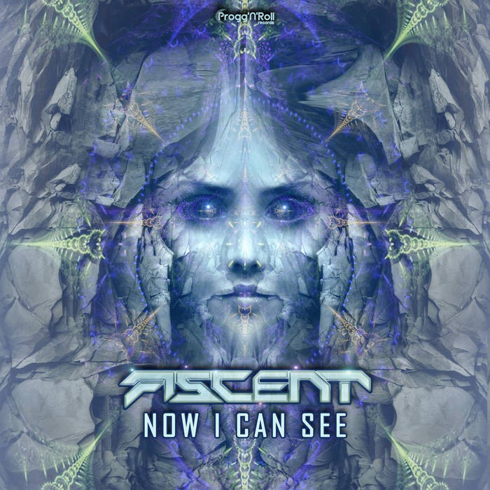 ProggNRoll Records - ASCENT - Now I Can See