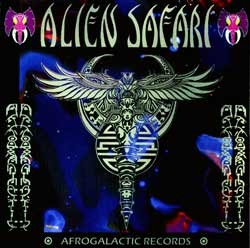 Afrogalactic Records - .Various - alien safari