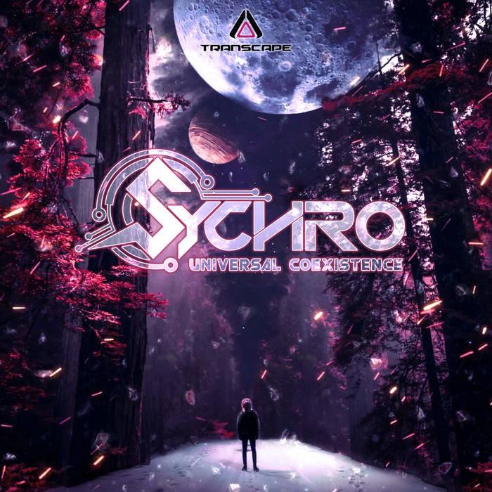 Transcape Records - SYCHRO - UNIVERSAL COEXISTENCE