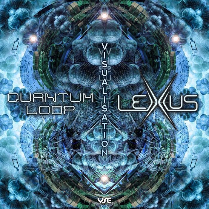 Yellow Sunshine Explosion - LEXXUS (DE), QUANTUM LOOP - Visualisation
