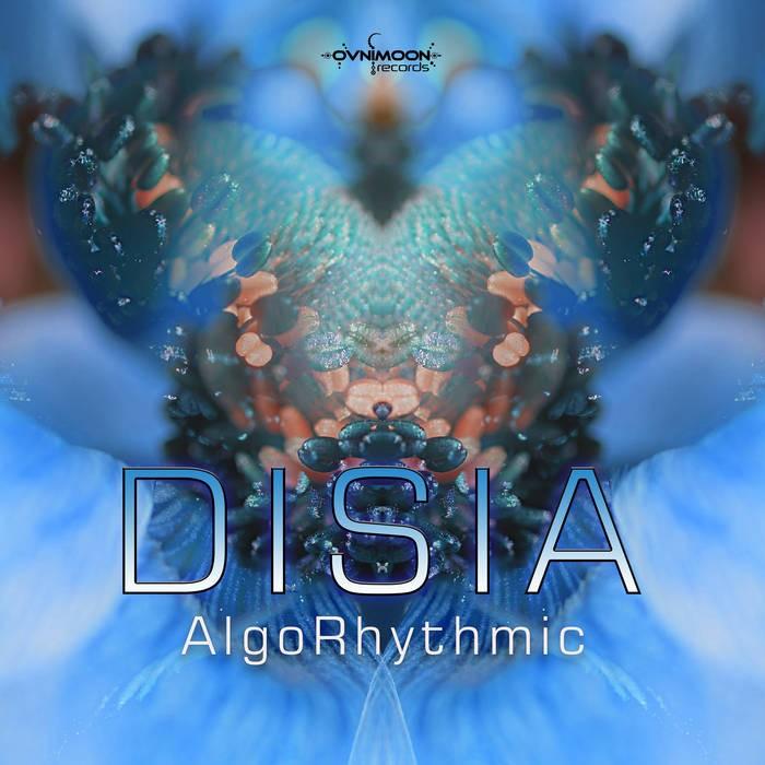 Ovnimoon Records - DISIA - AlgoRhytmic