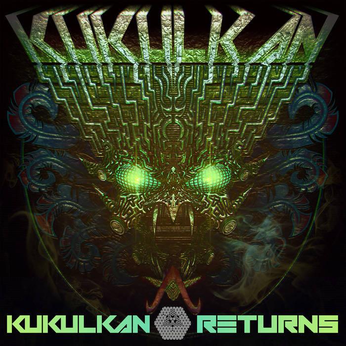 starseed psytrance - KUKULKAN - Kukulkan Returns