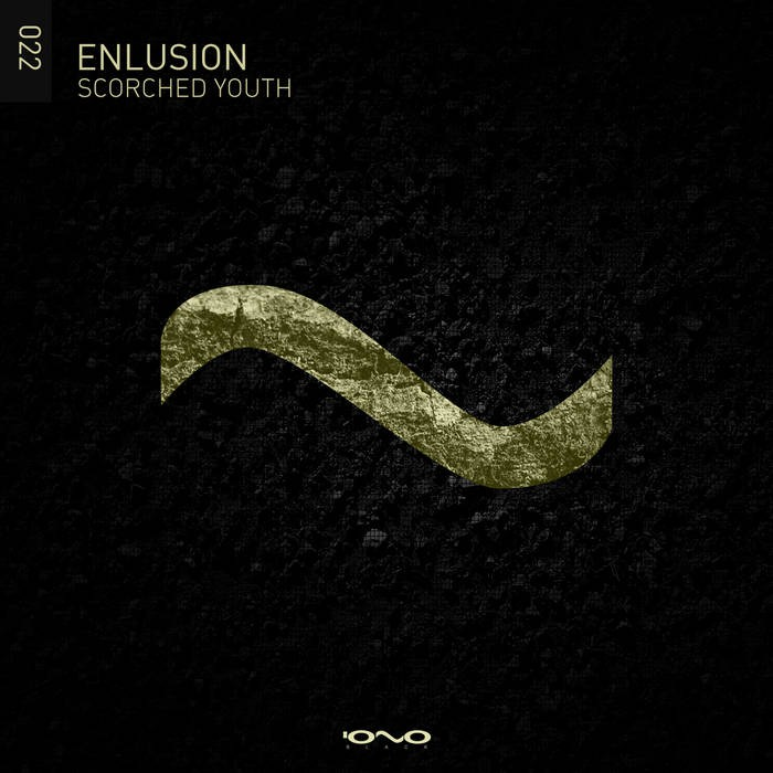 Iono Music - ENLUSION - Scorched Youth