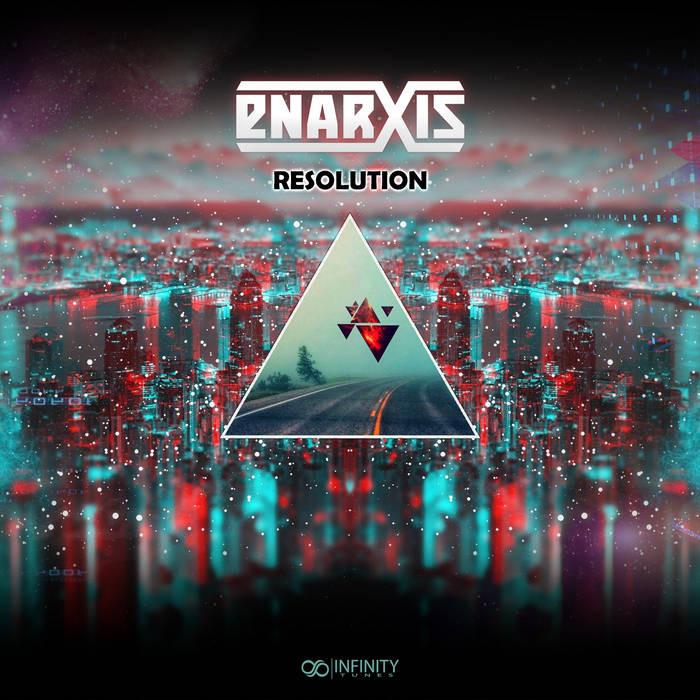 Infinity Tunes Records - ENARXIS - Resolution