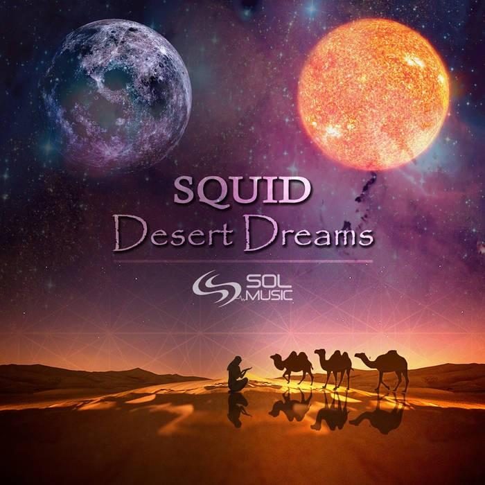Sol Music - SQUID - Desert Dreams