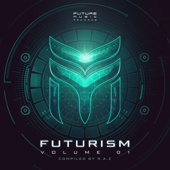 Future Music - R.A.Z. - Futurism Volume 01