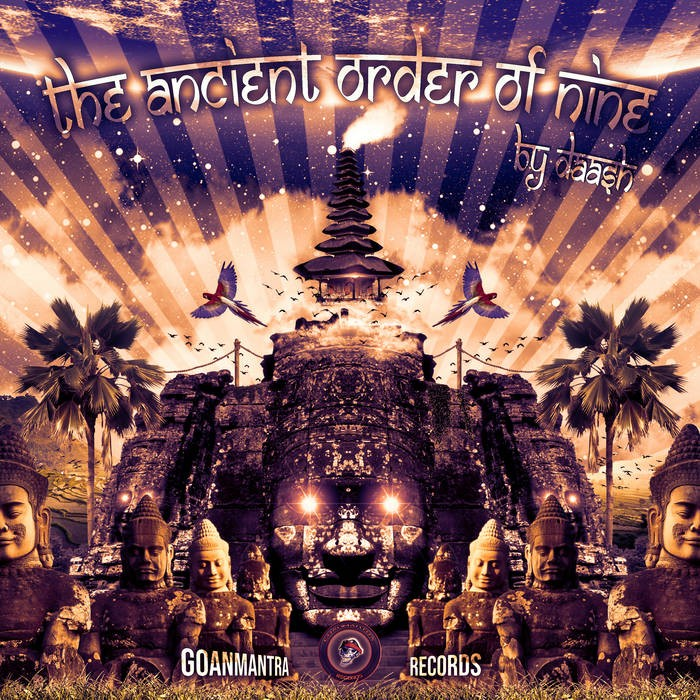 Goanmantra Records - DAASH - The Ancient Order Of Nine