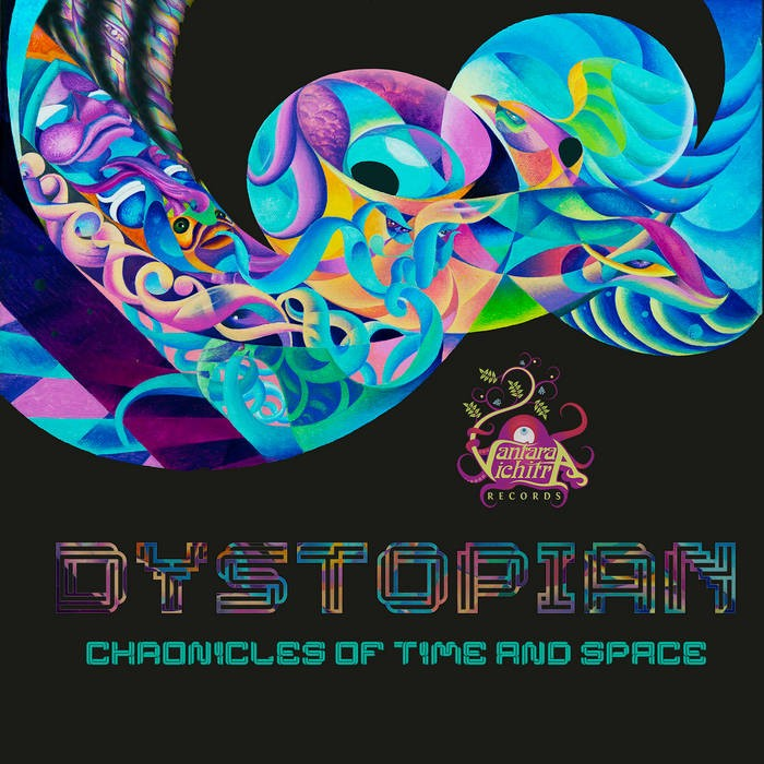 Vantara Vichitra Records - DYSTOPIAN - Chronicles Of Time And Space