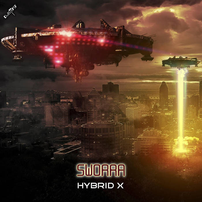 Dubstep Sf - SWORRA - Hybrid X