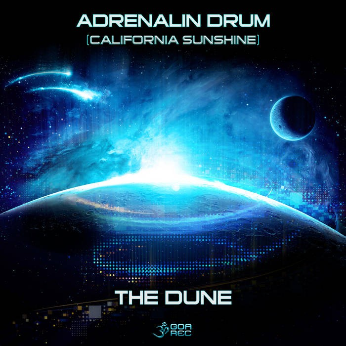 Goa Records - ADRENALIN DRUM, CALIFORNIA SUNSHINE - The Dune