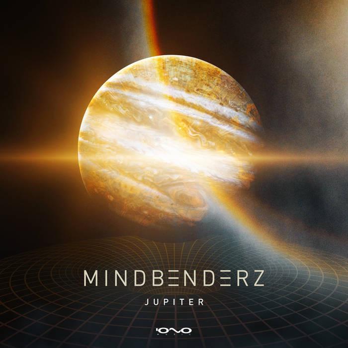Iono Music - MINDBENDERZ - Jupiter