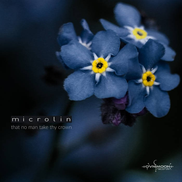 Ovnimoon Records - MICROLIN - That No Man Take Thy Crown