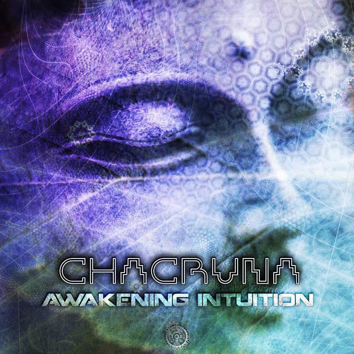 Antu Records - CHACRUNA - Awakening Intuition