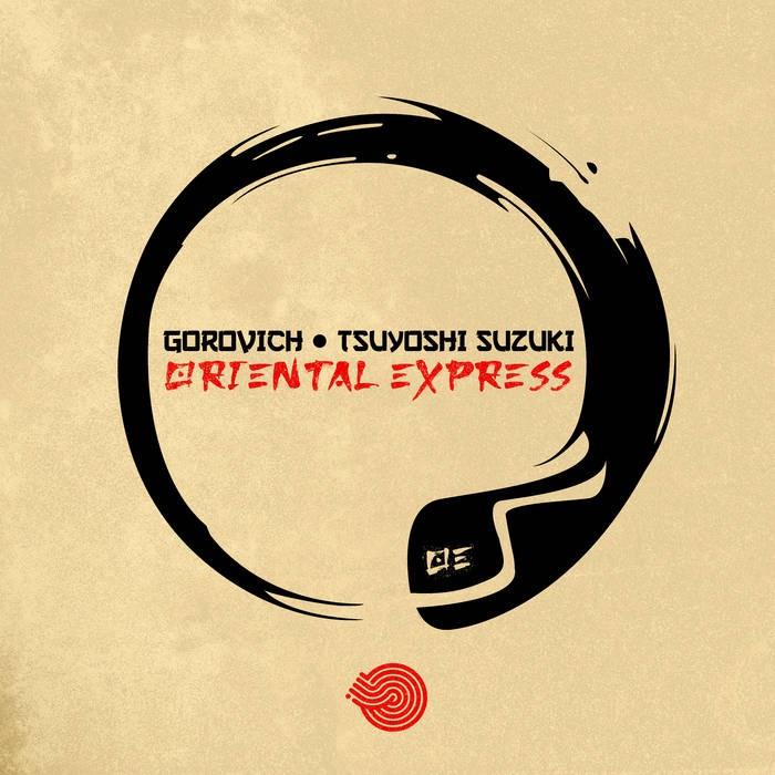 Iboga Records - GOROVICH, TSUYOSHI SUZUKI - Oriental Express