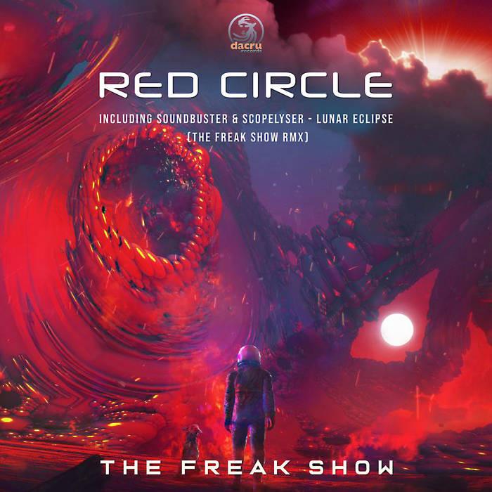 Dacru Records - THE FREAK SHOW - Red Circle