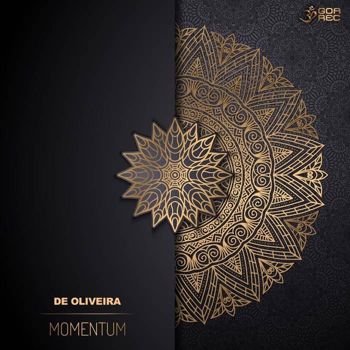Goa Records - DE OLIVEIRA - Momentum