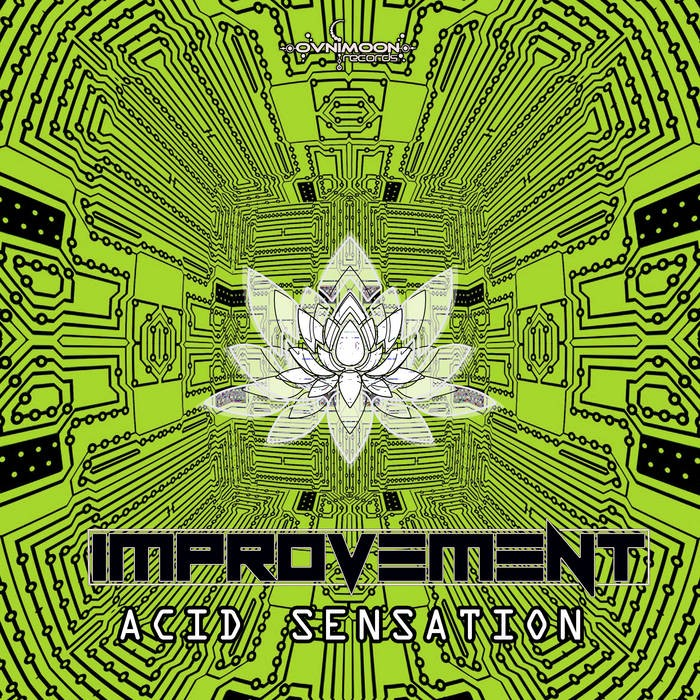 Ovnimoon Records - IMPROVEMENT - Acid Sensation