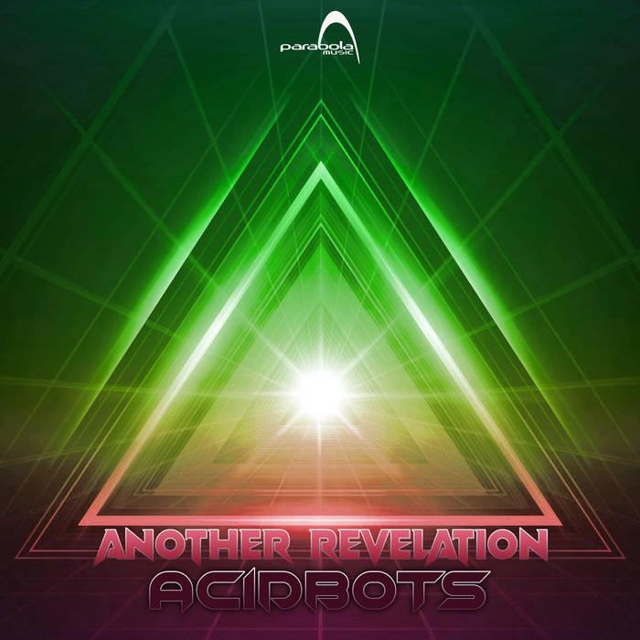 Parabola Music - ACIDBOTS - Another Revelation