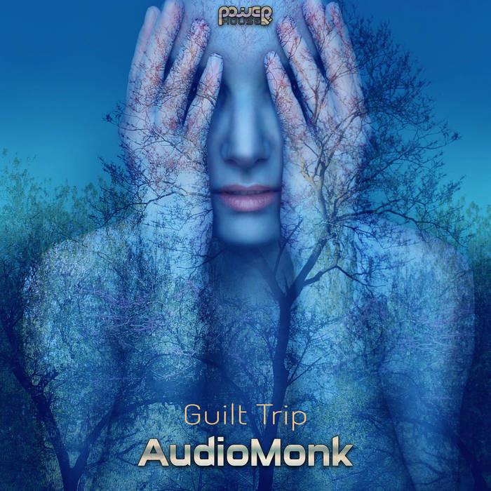 Power House - AUDIOMONK - Guilt Trip