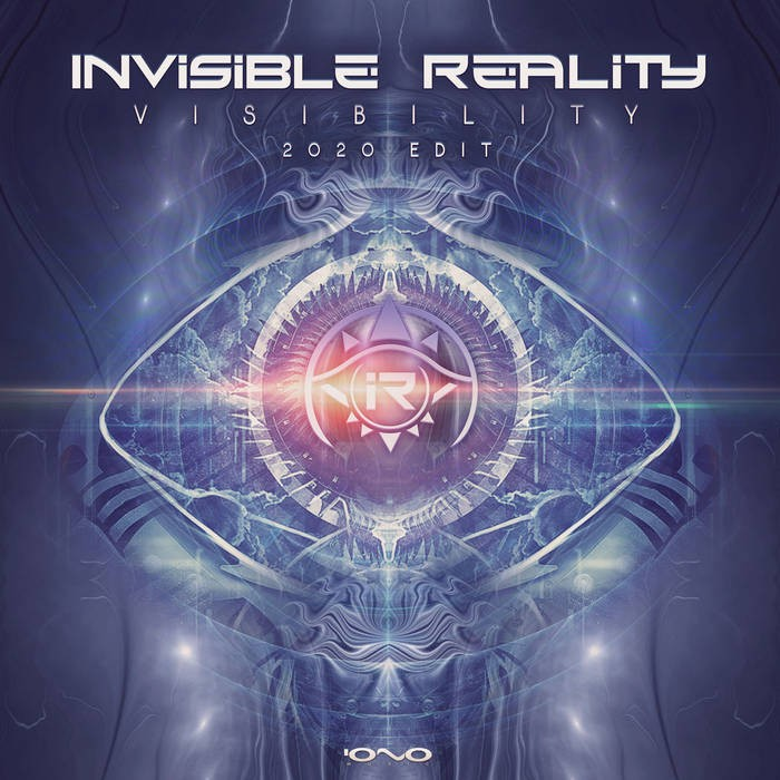 Iono Music - INVISIBLE REALITY - Visibility 2020 Edit