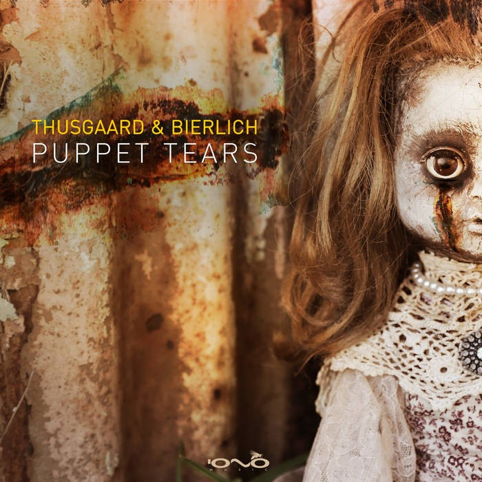 Iono Music - THUSGAARD, BIERLICH - Puppet Tears
