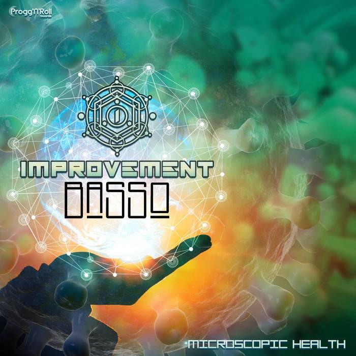 ProggNRoll Records - IMPROVEMENT, BASSO - Microscopic Health