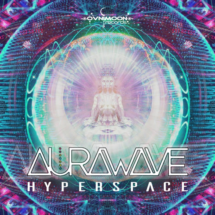 Ovnimoon Records - AURAWAVE - Hyperspace