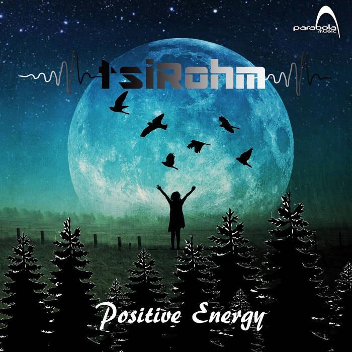Parabola Music - TSIROHM - Positive Energy