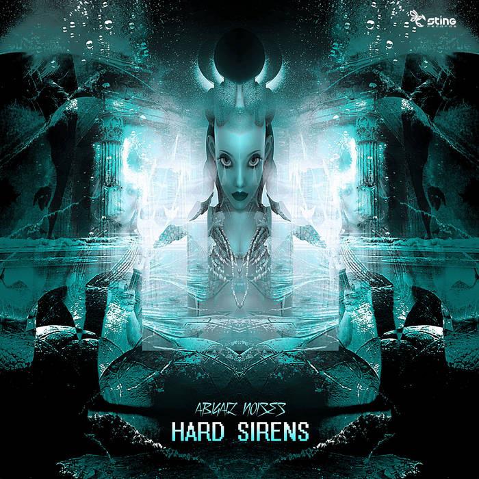 Sting Records - ABIGAIL NOISES - Hard Sirens