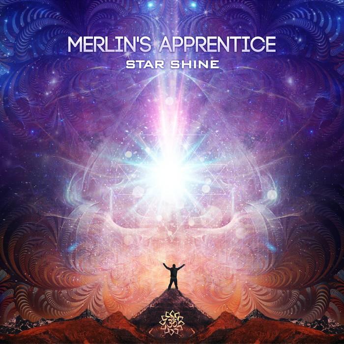 Free Spirit Records - MERLIN S APPRENTICE - Star Shine