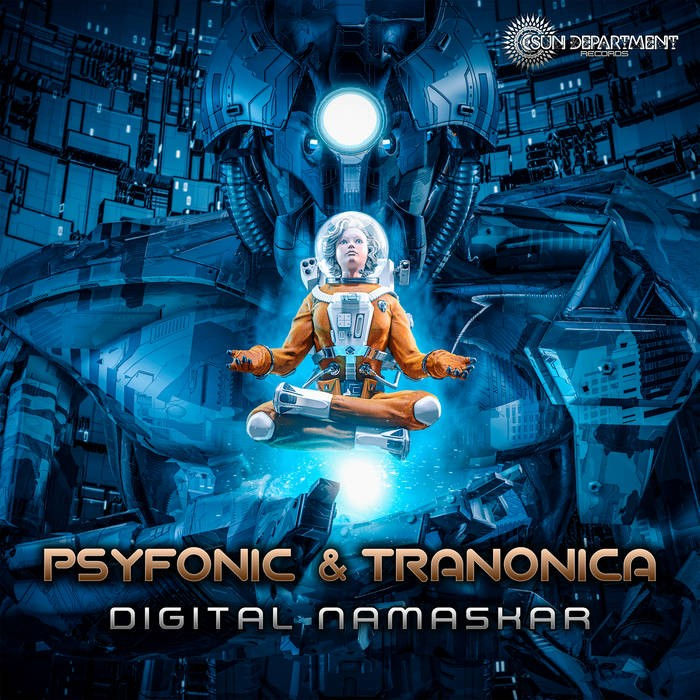 Sun Department Records - PSYFONIC, TRANONICA - Digital Namaskar