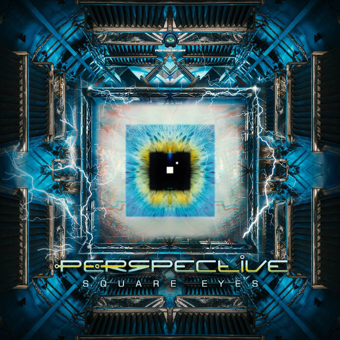 Profound Records - PERSPECTIVE - Square Eyes