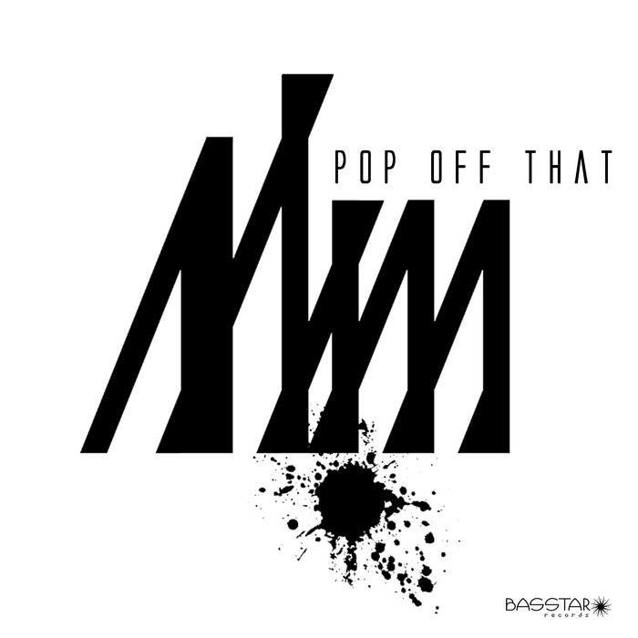 Bass-Star Records - ALIIIAS - Pop Off That