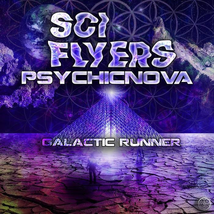 Antu Records - SCI-FLYERS, PSYCHICNOVA - Galactic Runner