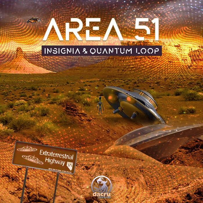 Dacru Records - INSIGNIA, QUANTUM LOOP - Area 51