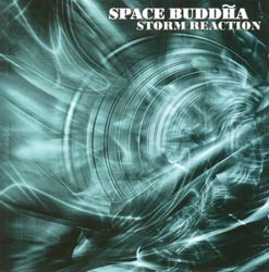 Agitato Records - SPACE BUDDHA - storm reaction
