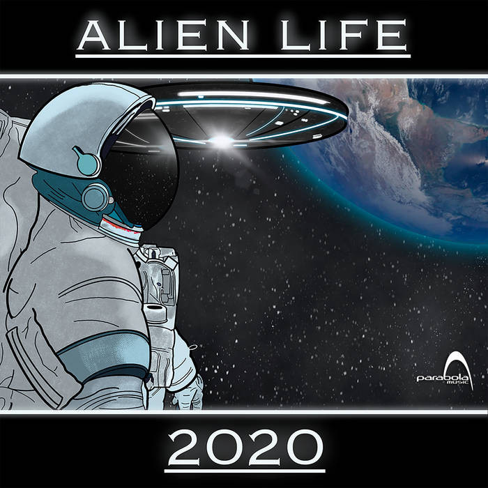 Parabola Music - ALIEN LIFE - 2020