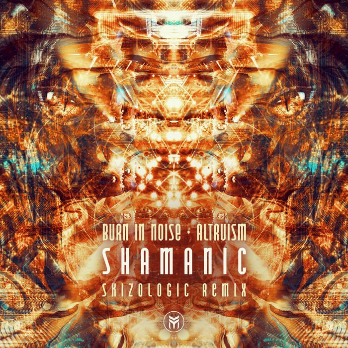 Future Music - BURN IN NOISE, ALTRUISM - Shamanic