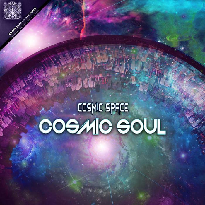 Ohm Ganesh Pro - COSMIC SOUL - Cosmic Space