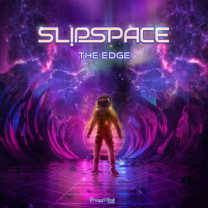 ProggNRoll Records - SLIPSPACE - The Edge
