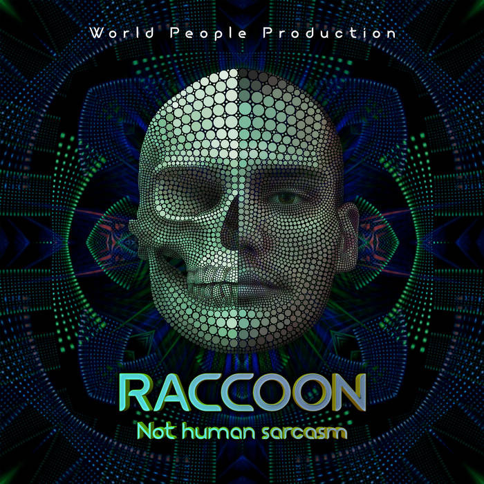 World People - RACCOON - Not Human Sarcasm