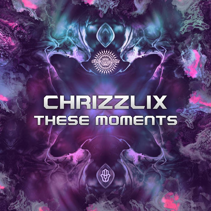 Sun Department Records - CHRIZZLIX - These Moments